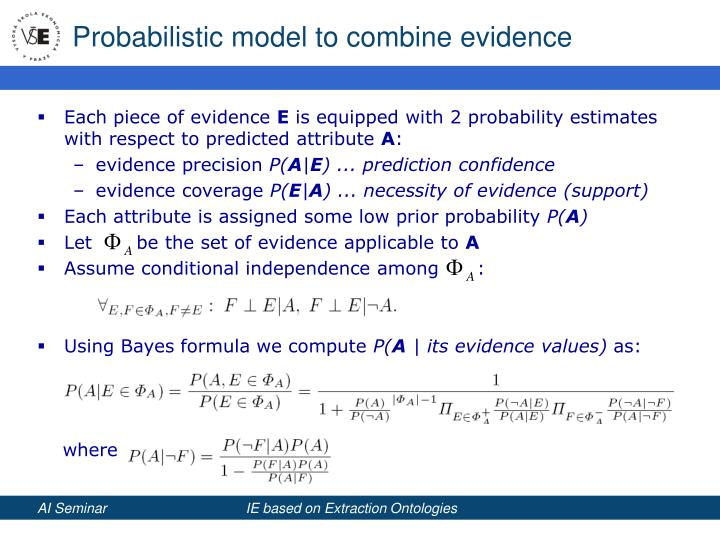 Probabilistic model to combine evidence