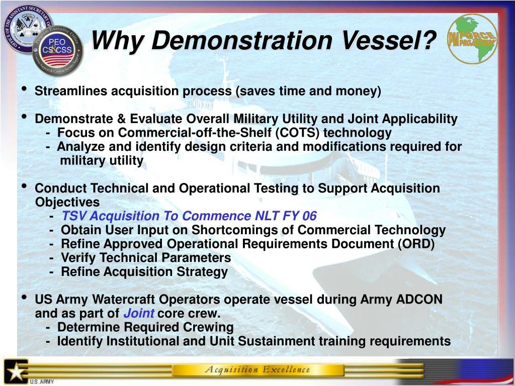 Why Demonstration Vessel?