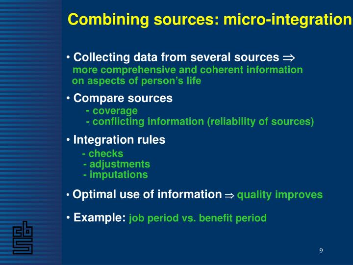 Combining sources: micro-integration