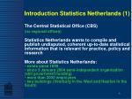 introduction statistics netherlands 1