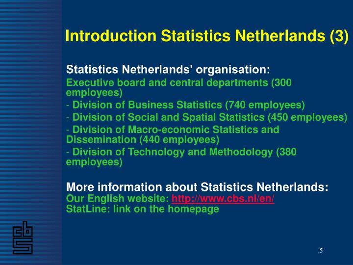 Introduction Statistics Netherlands (3)