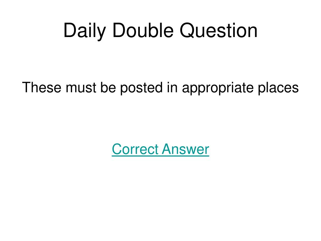 Daily Double Question