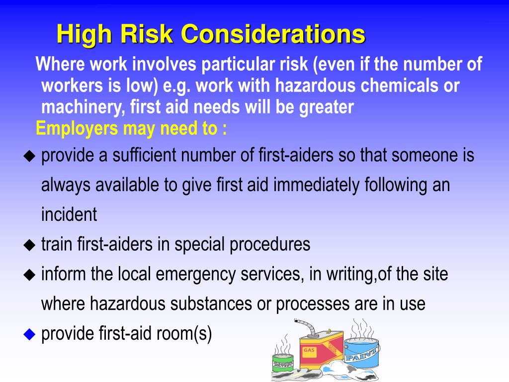 High Risk Considerations