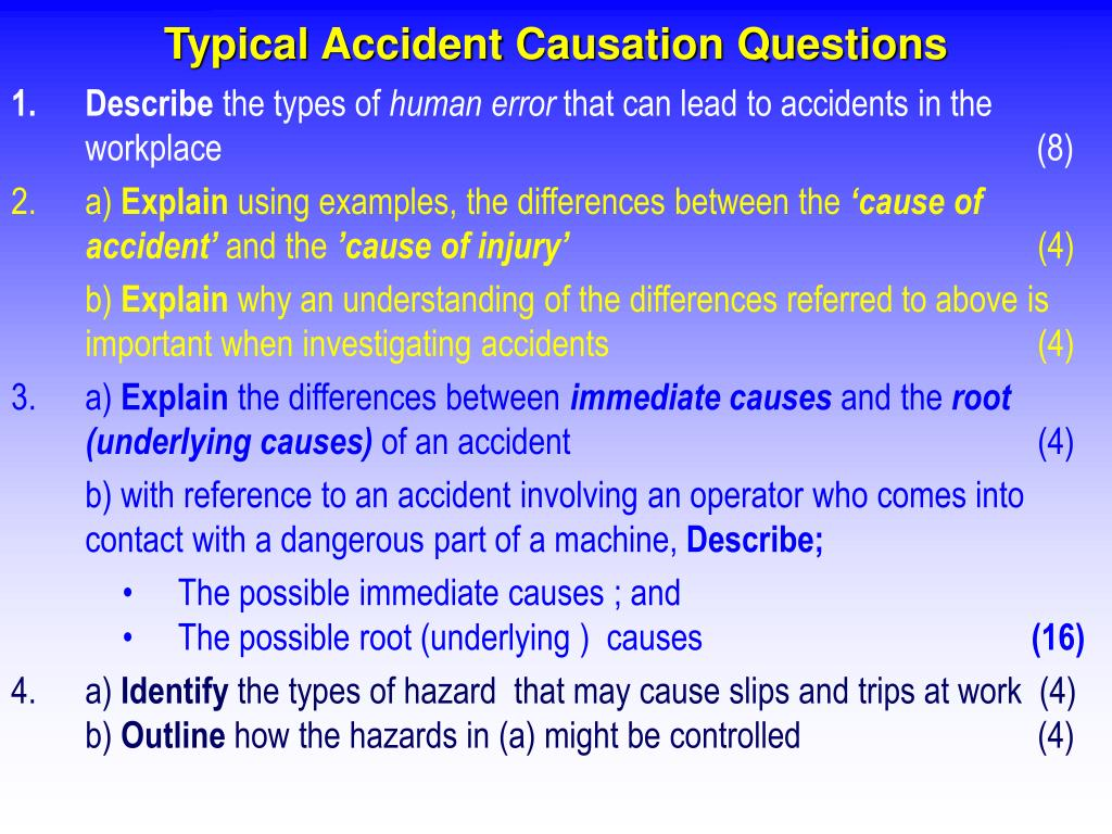 Typical Accident Causation Questions