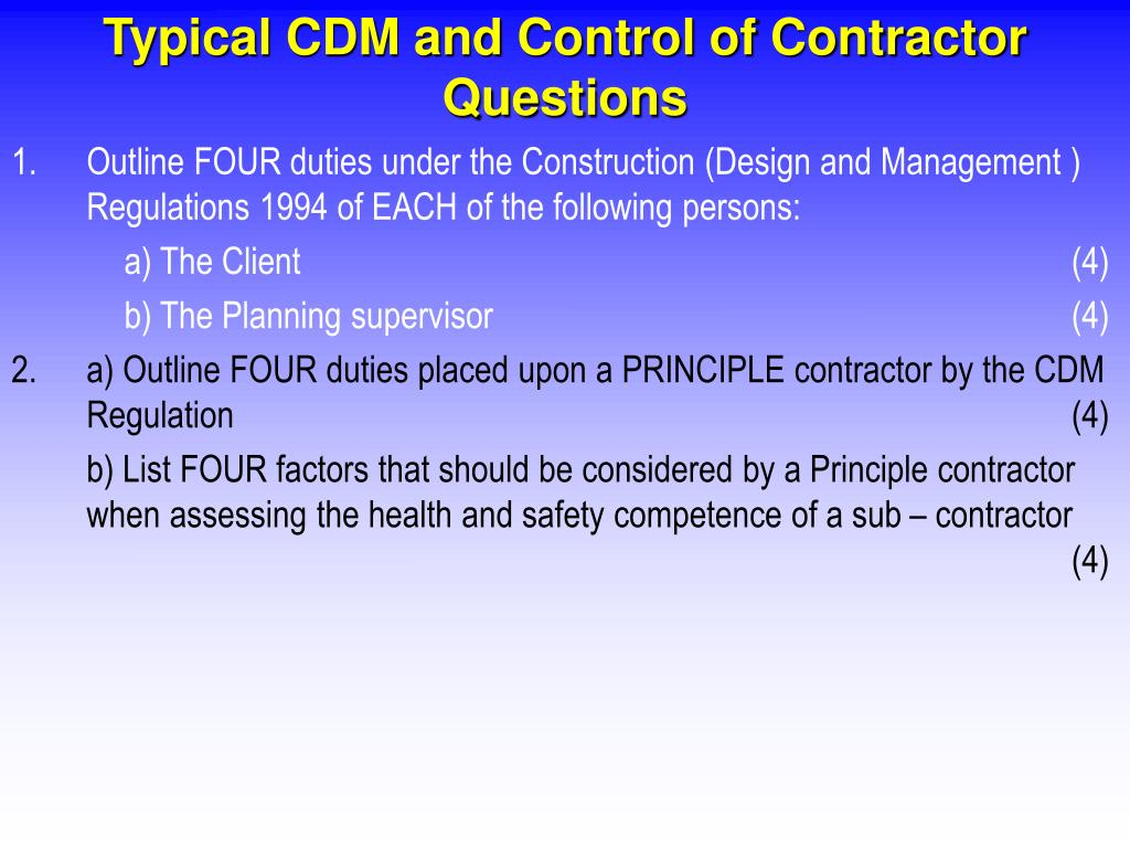 Typical CDM and Control of Contractor Questions