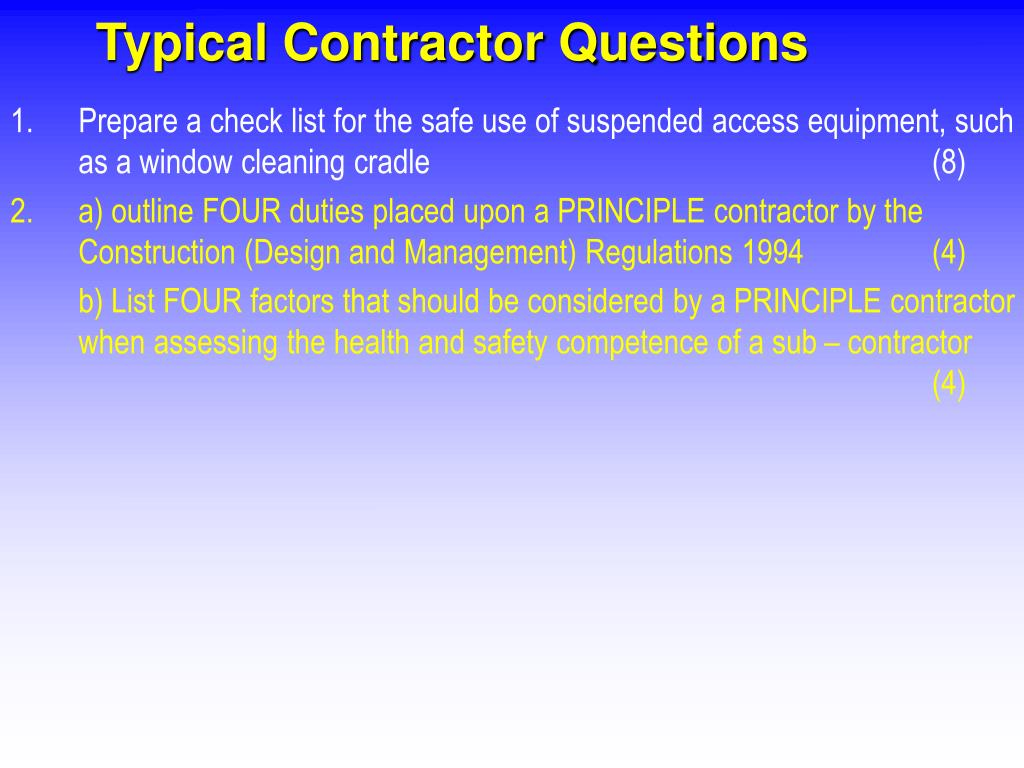Typical Contractor Questions