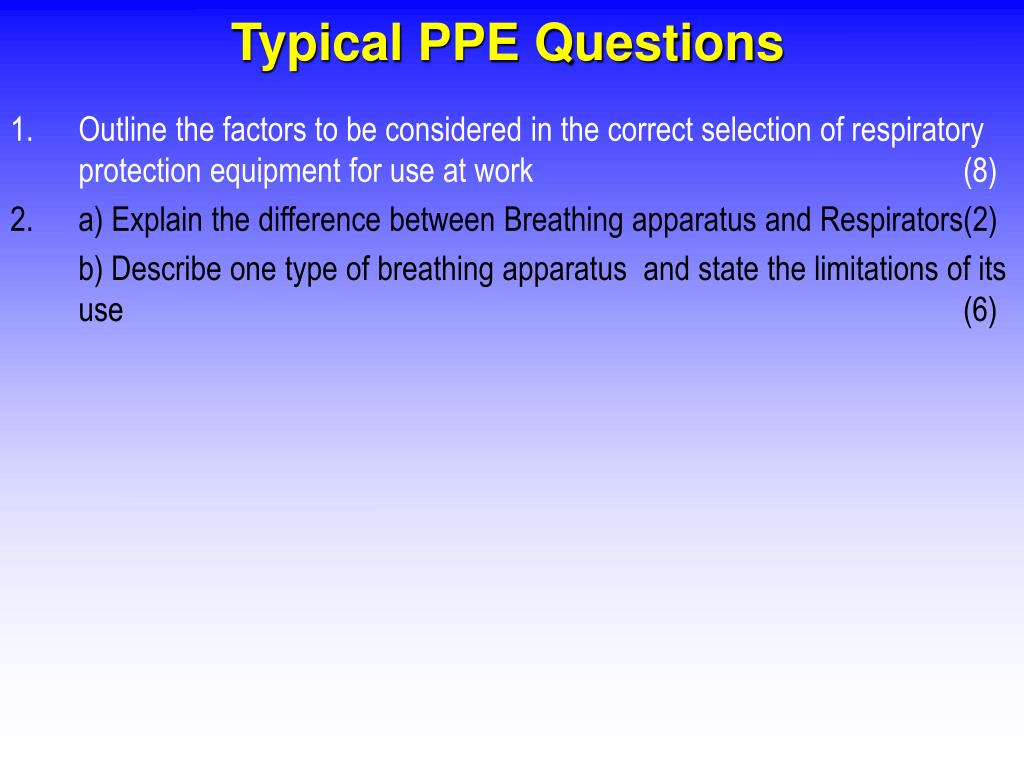 Typical PPE Questions