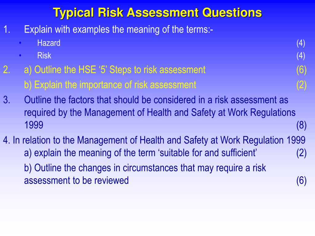 Typical Risk Assessment Questions