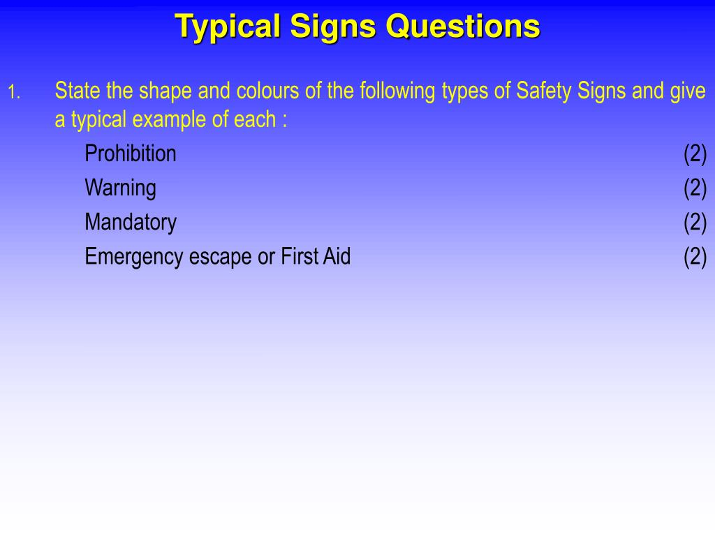 Typical Signs Questions