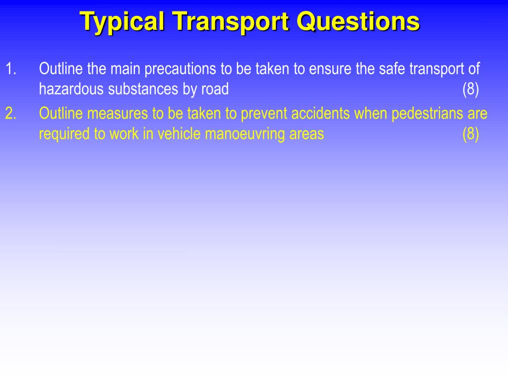 Typical Transport Questions