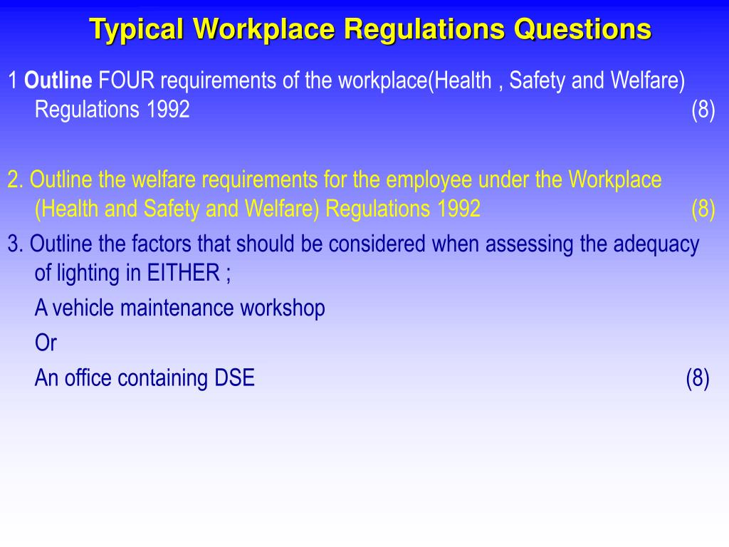 Typical Workplace Regulations Questions
