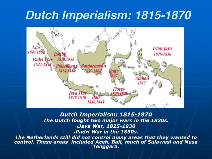 Dutch Imperialism: 1815-1870