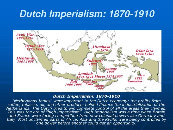 Dutch imperialism 1870 1910