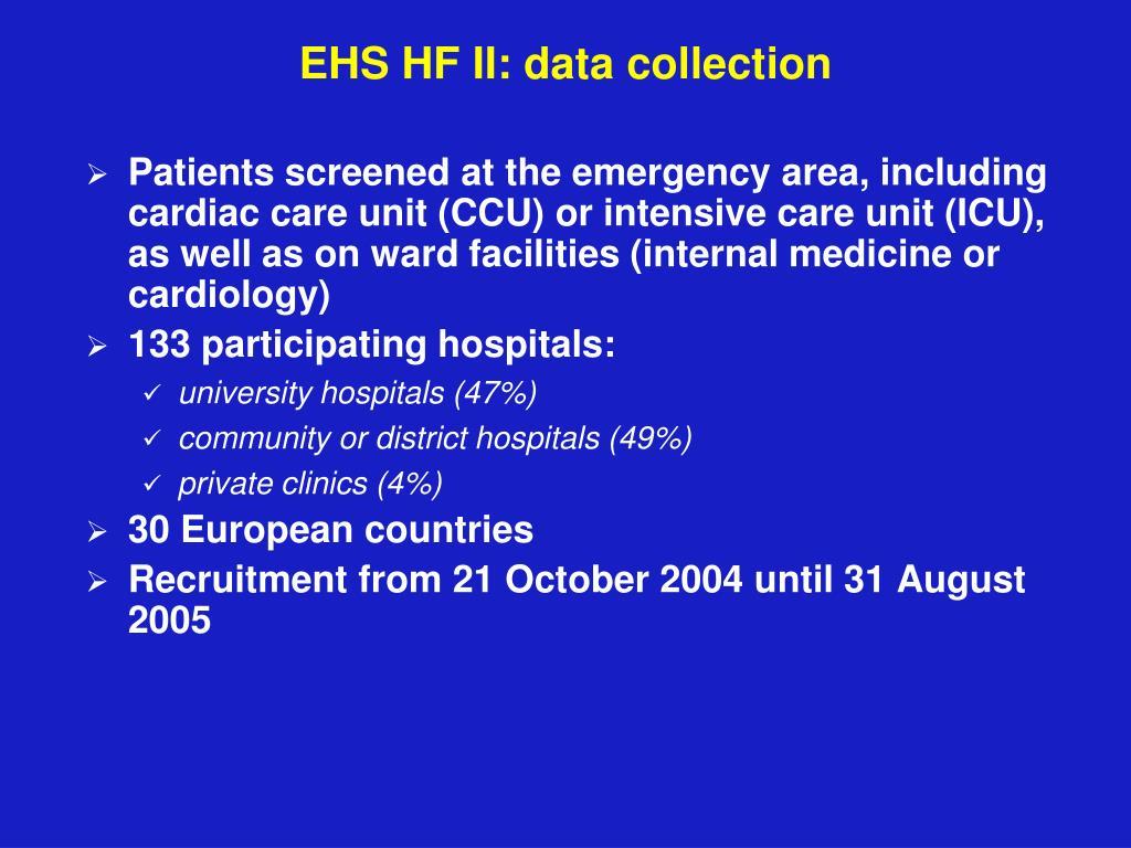 EHS HF II: data collection