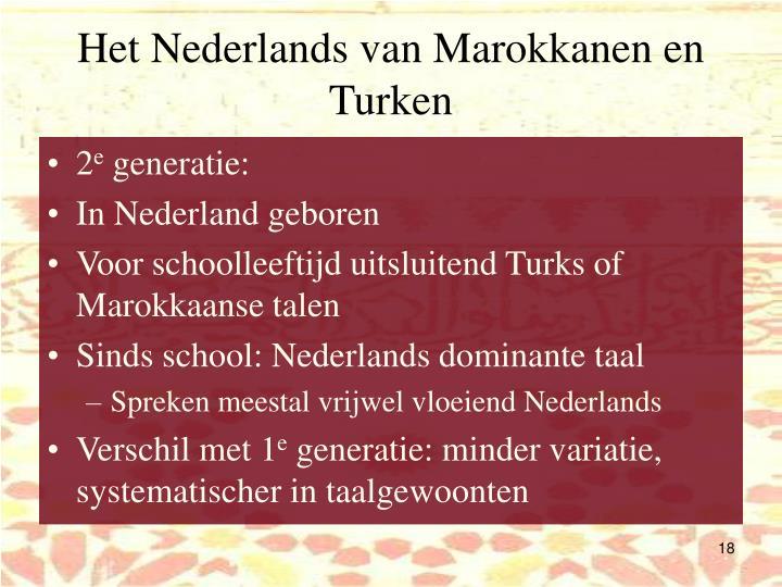Het Nederlands van Marokkanen en Turken