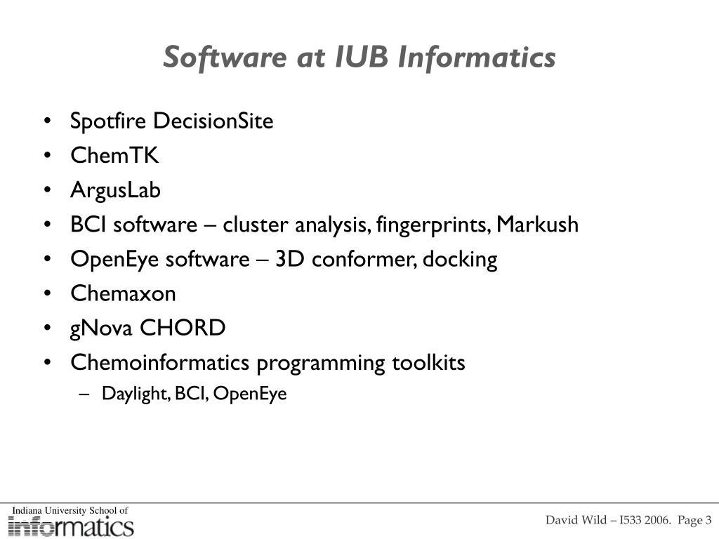 Software at IUB Informatics