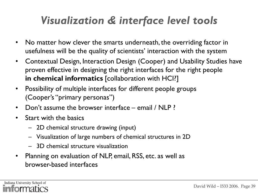 Visualization & interface level tools
