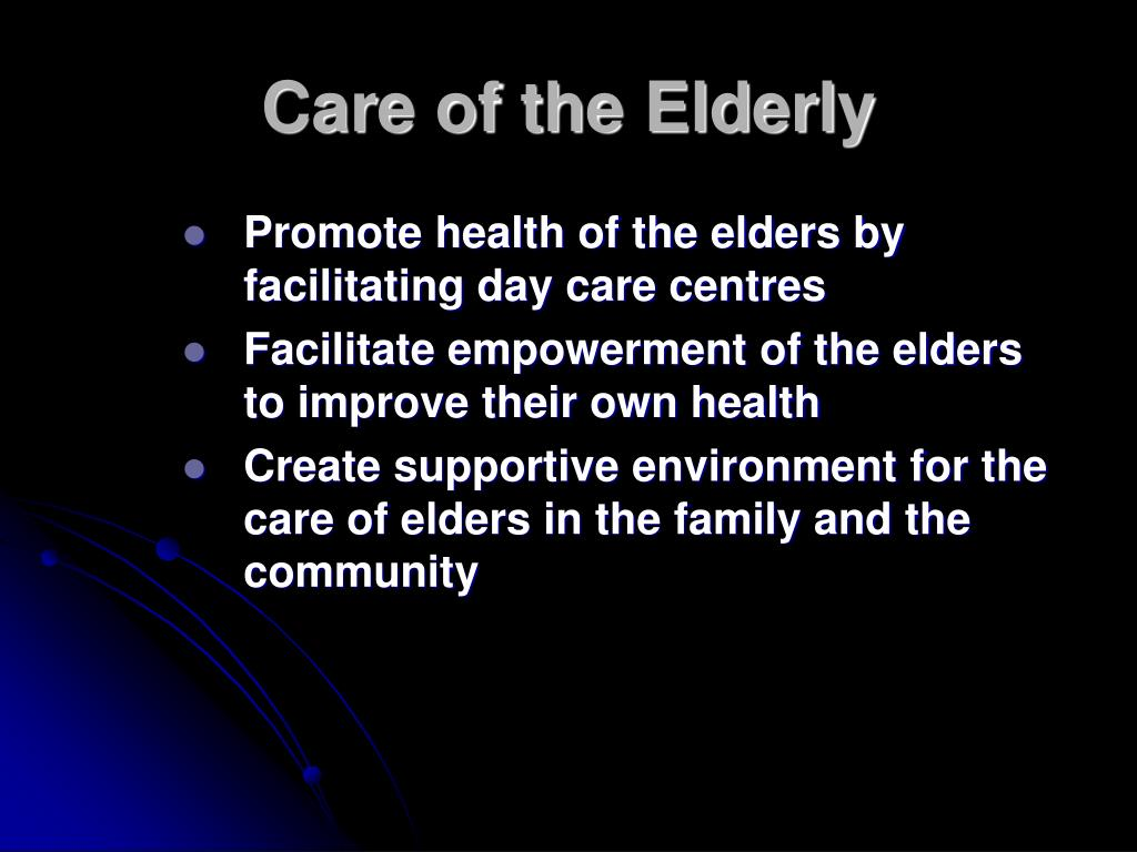 Care of the Elderly