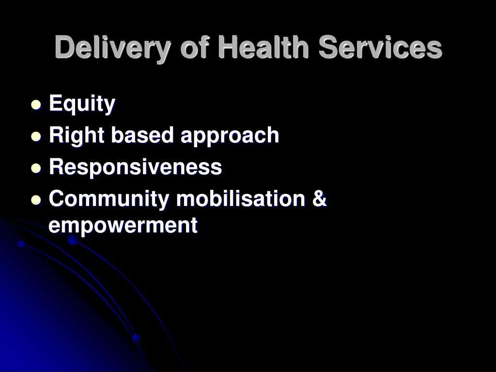 Delivery of Health Services