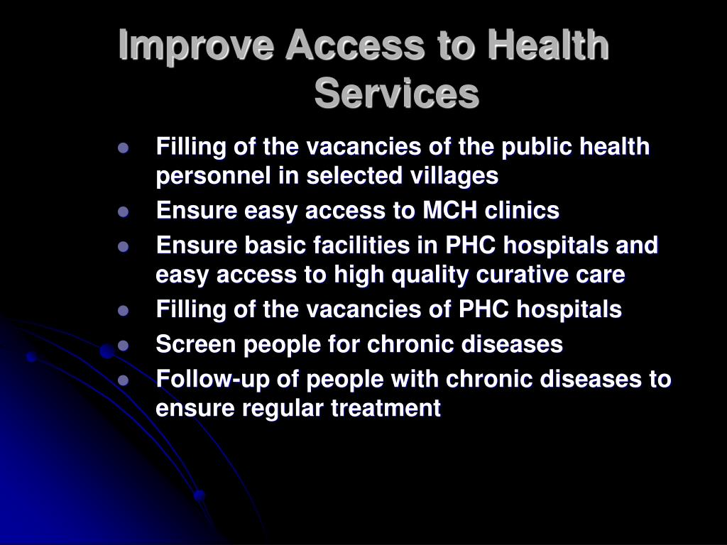 Improve Access to Health Services