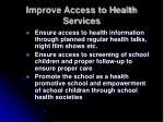 improve access to health services33