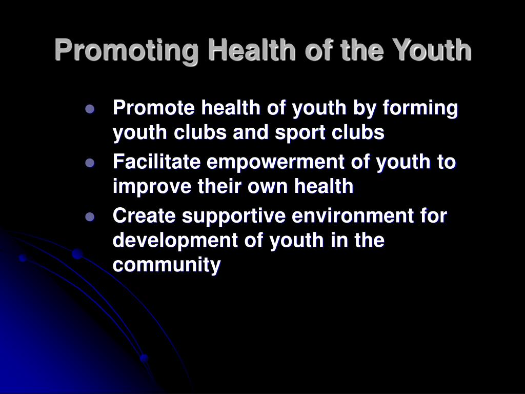 Promoting Health of the Youth