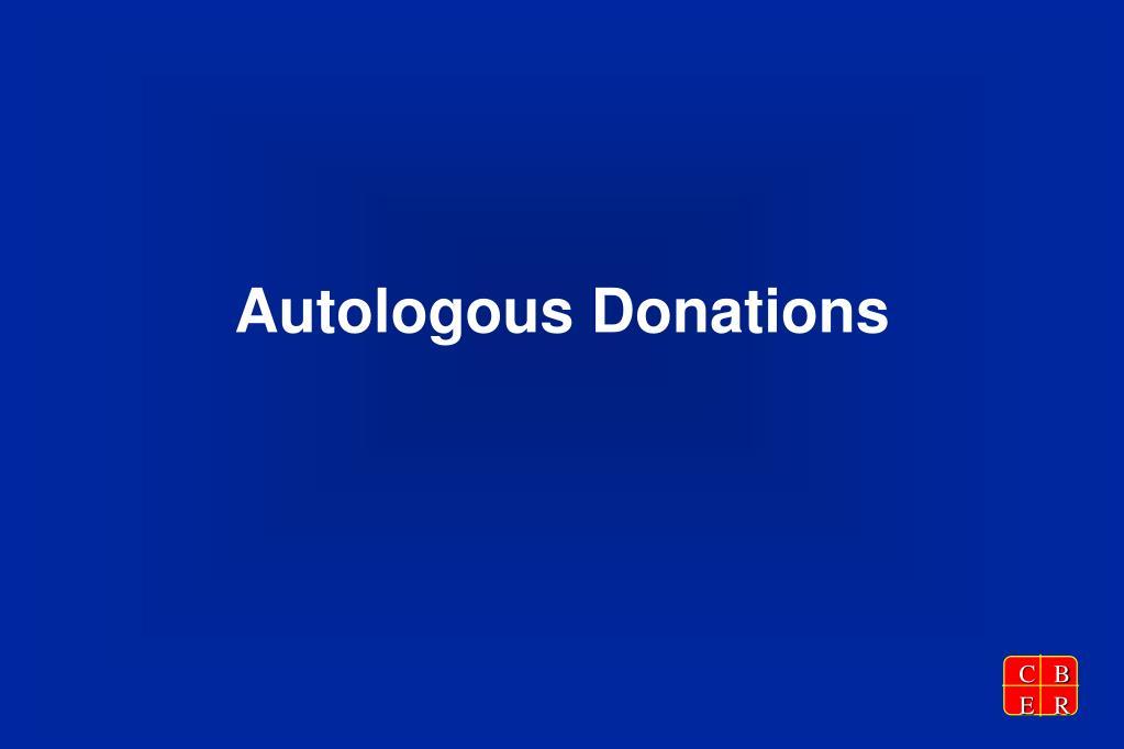 Autologous Donations