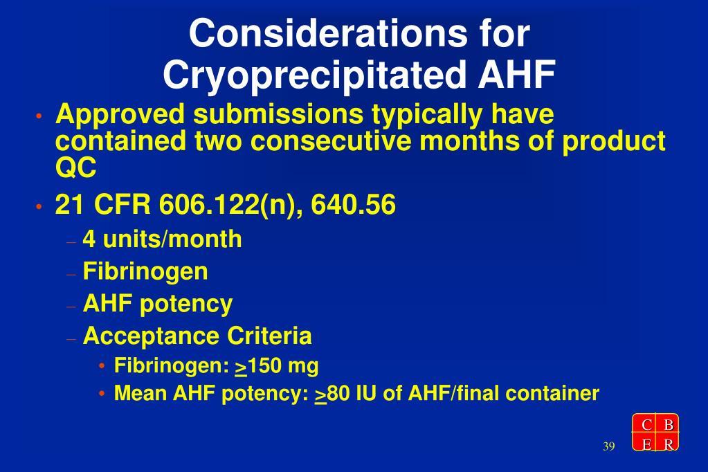 Considerations for Cryoprecipitated AHF