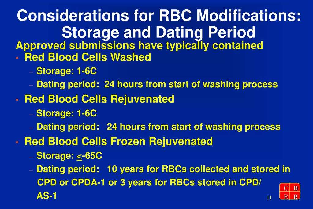Considerations for RBC Modifications: Storage and Dating Period