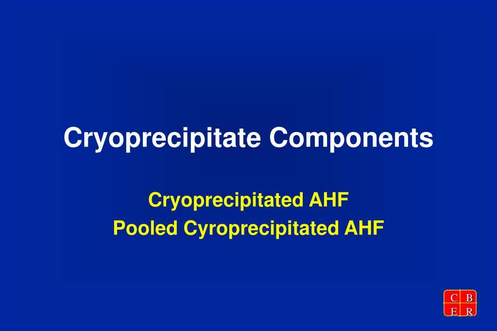 Cryoprecipitate Components