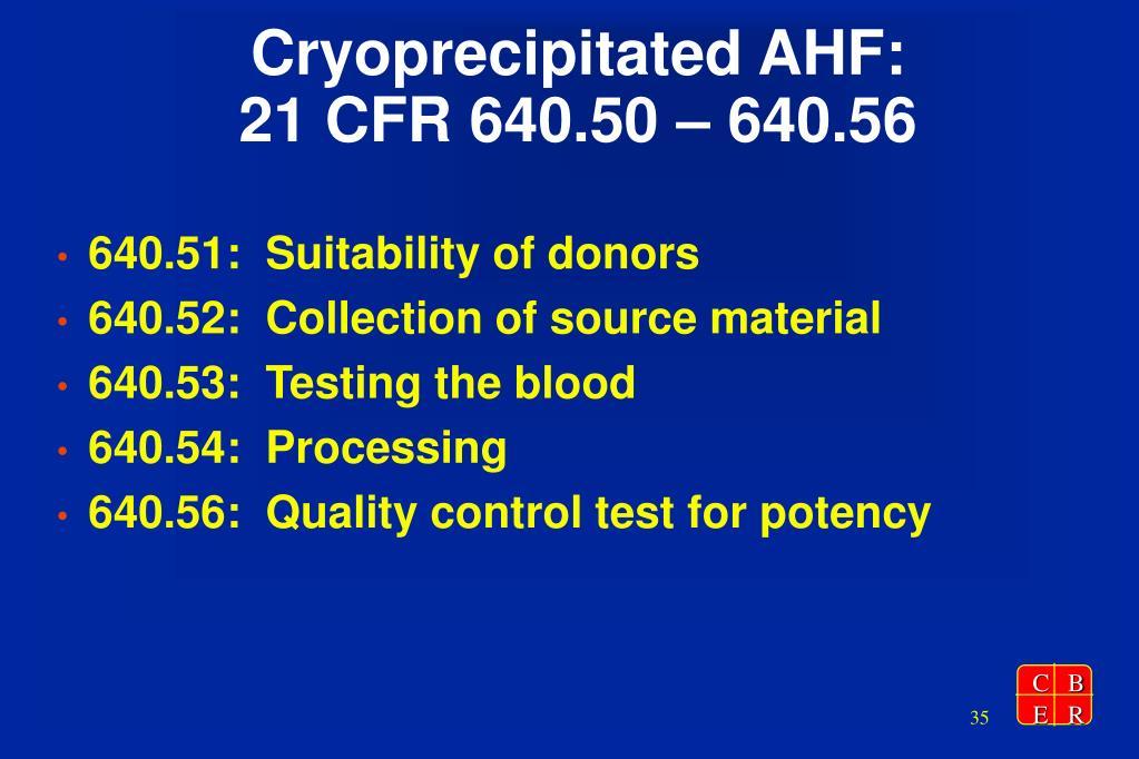 Cryoprecipitated AHF: