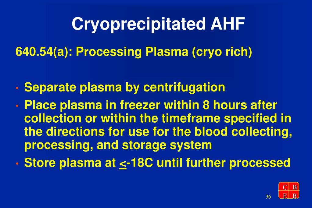 Cryoprecipitated AHF