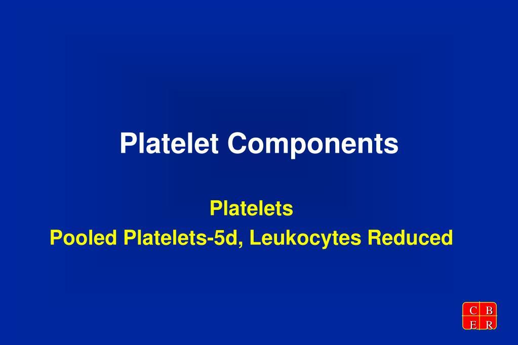 Platelet Components