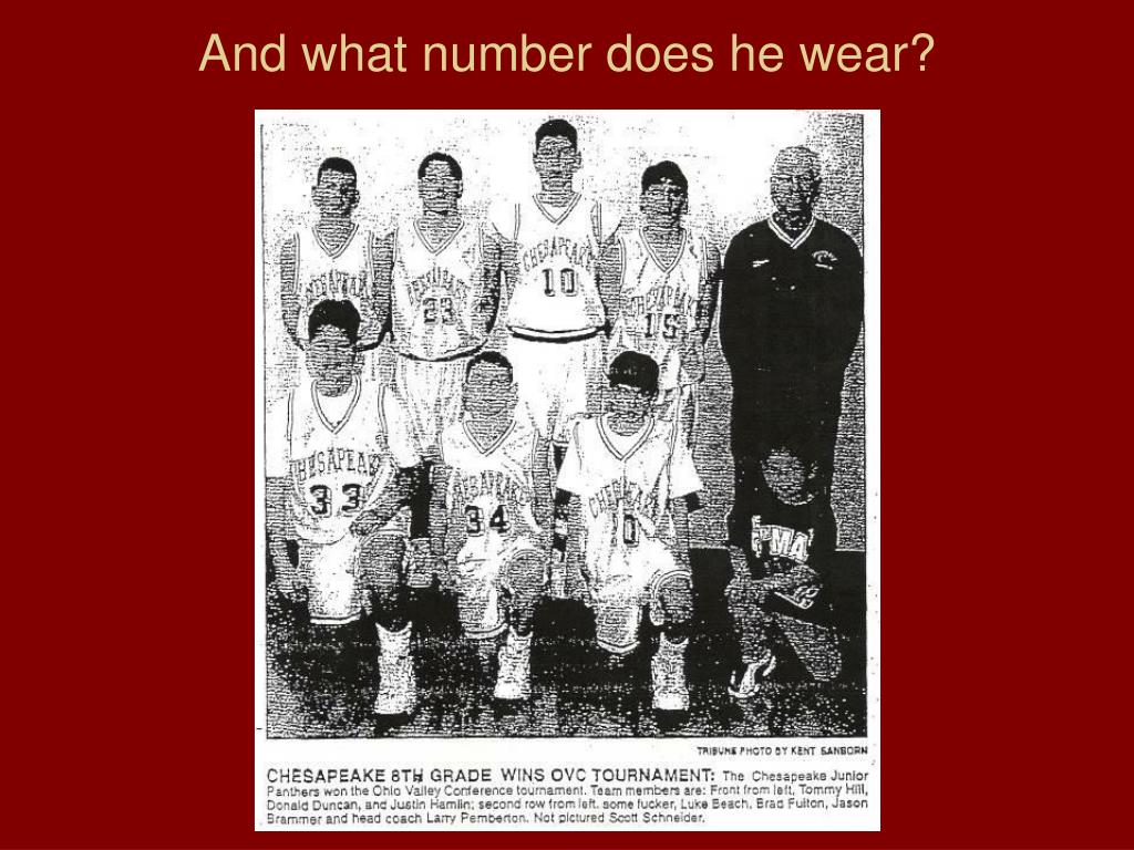 And what number does he wear?