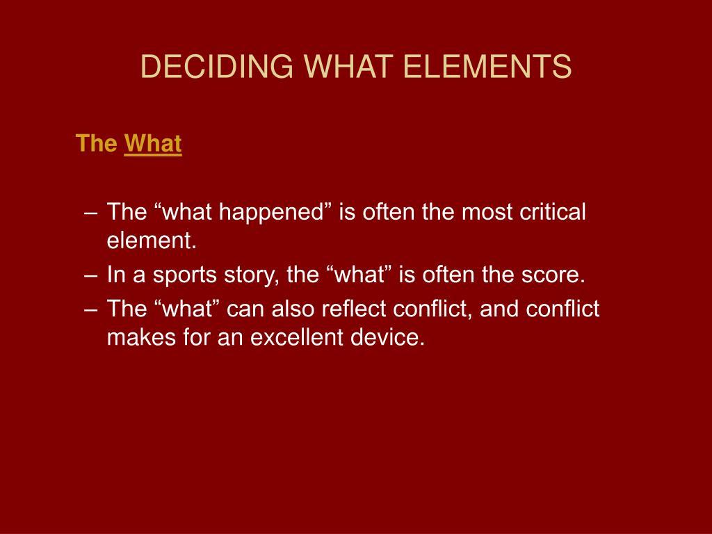 DECIDING WHAT ELEMENTS