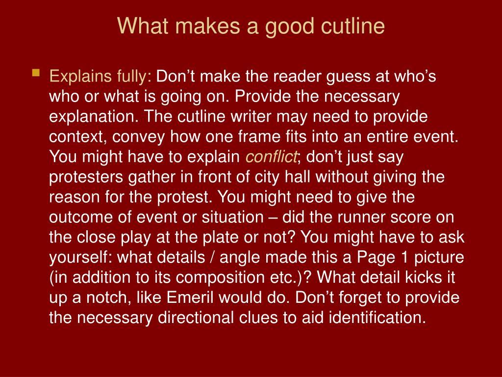 What makes a good cutline