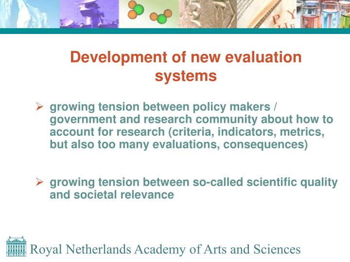 Development of new evaluation systems
