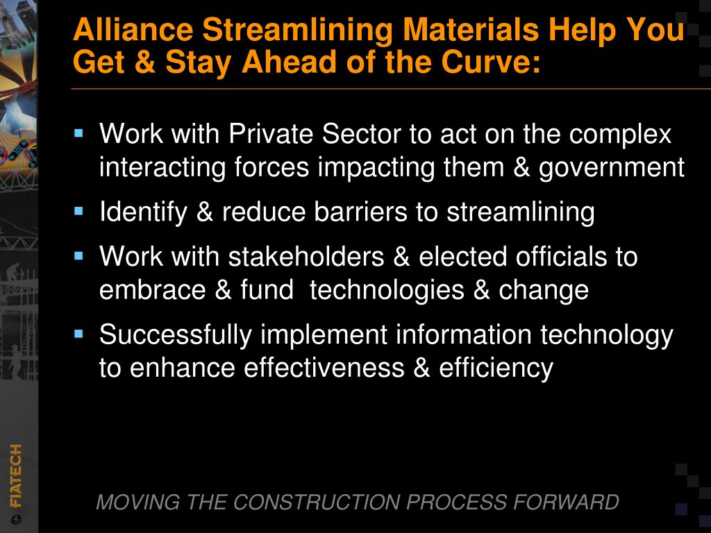 Alliance Streamlining Materials Help You Get & Stay Ahead of the Curve:
