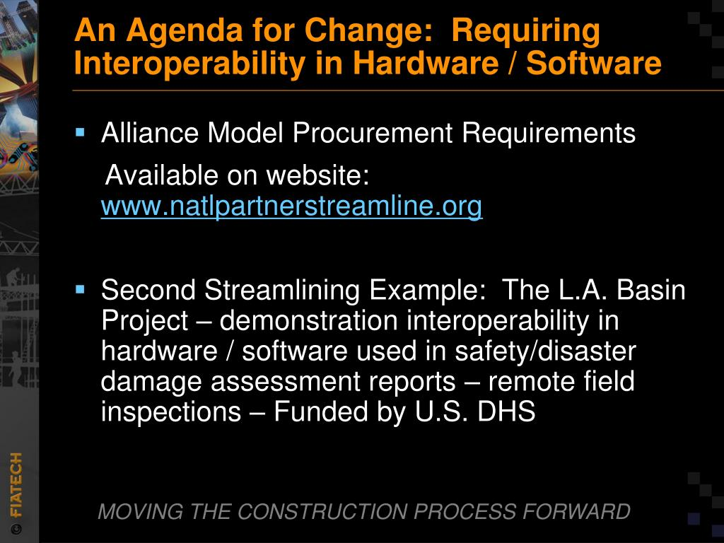 An Agenda for Change:  Requiring Interoperability in Hardware / Software