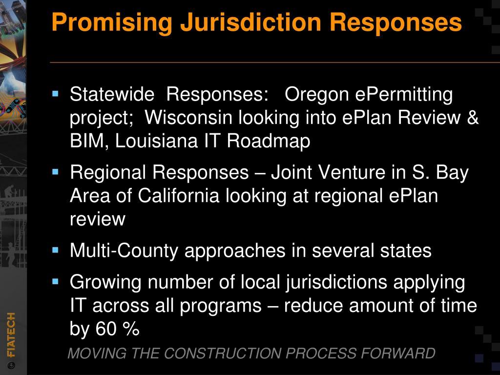 Promising Jurisdiction Responses