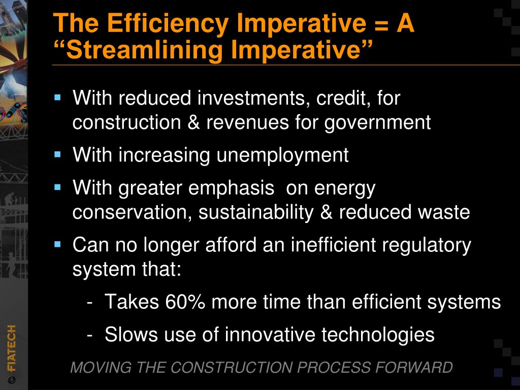 """The Efficiency Imperative = A          """"Streamlining Imperative"""""""