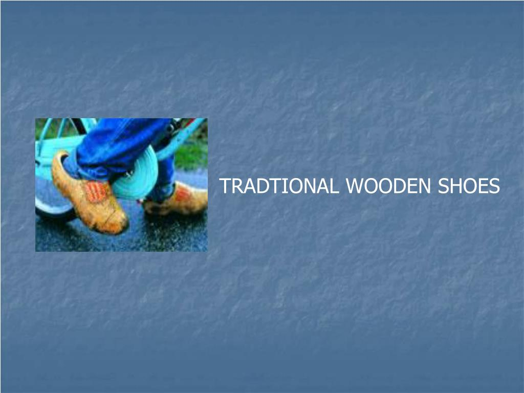 TRADTIONAL WOODEN SHOES