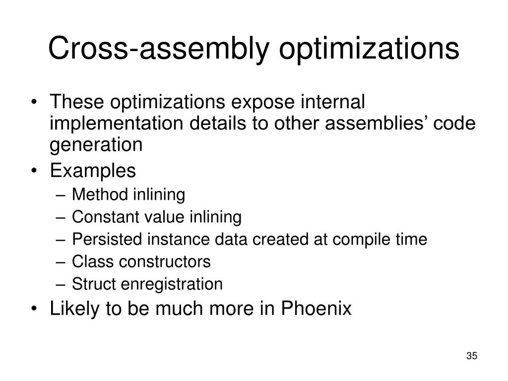 Cross-assembly optimizations