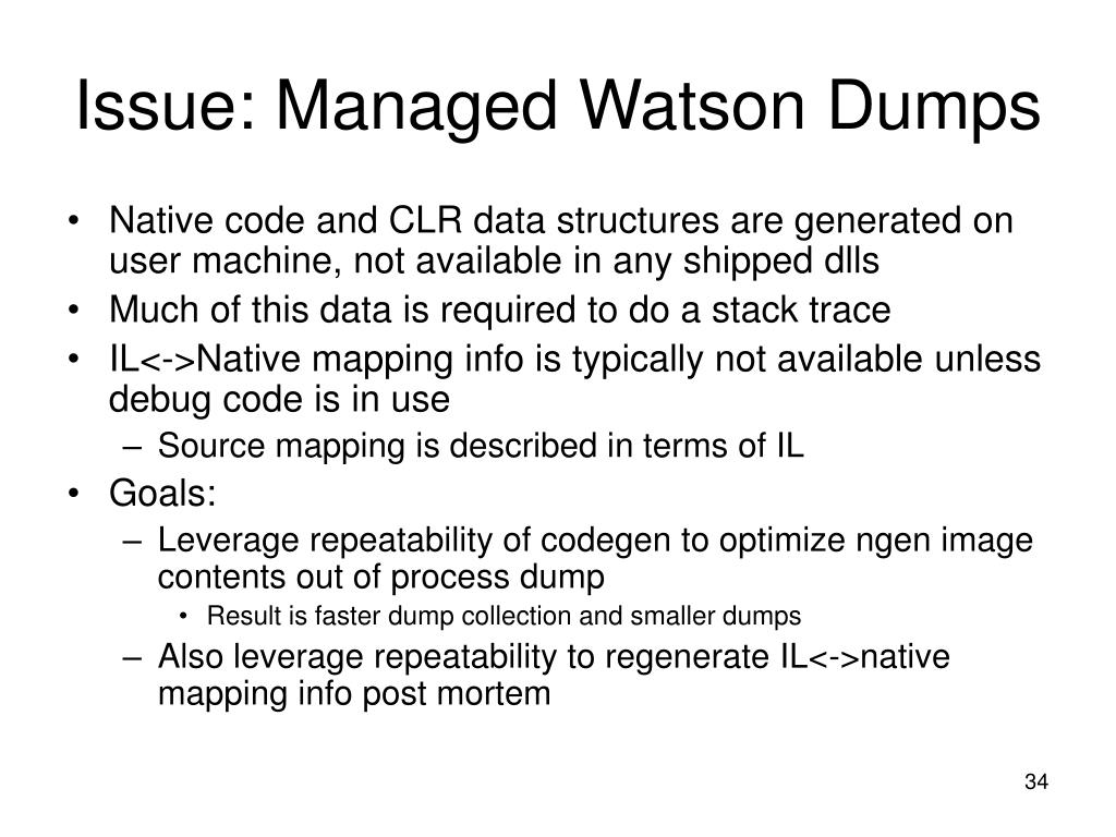 Issue: Managed Watson Dumps
