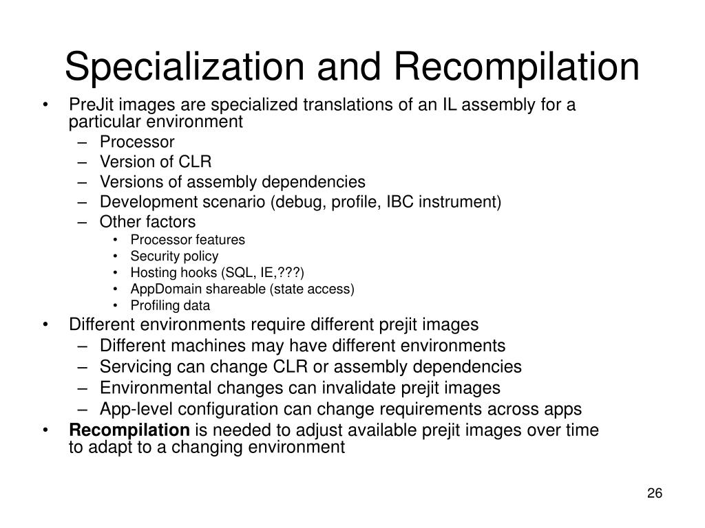 Specialization and Recompilation