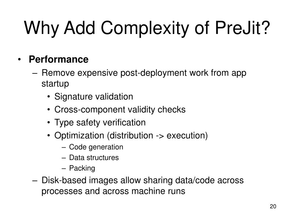 Why Add Complexity of PreJit?