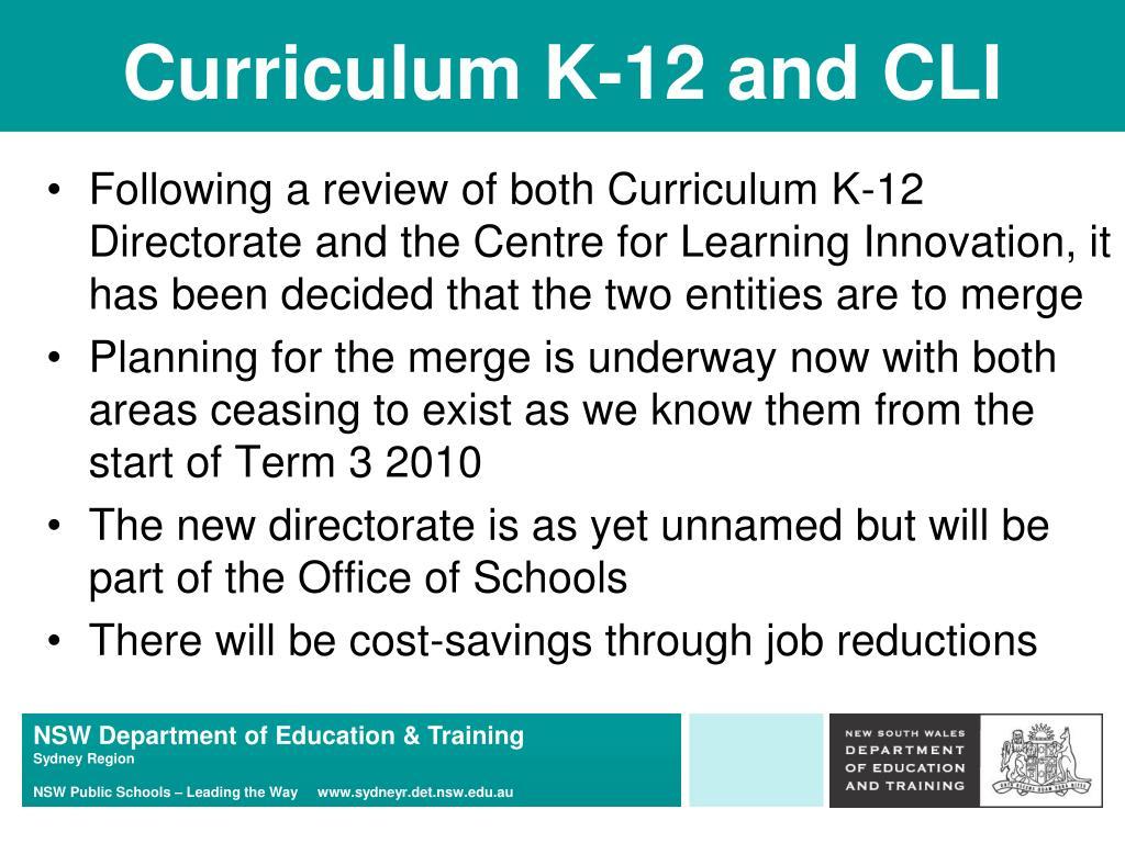 Curriculum K-12 and CLI
