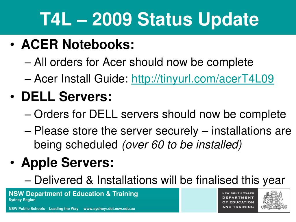 T4L – 2009 Status Update