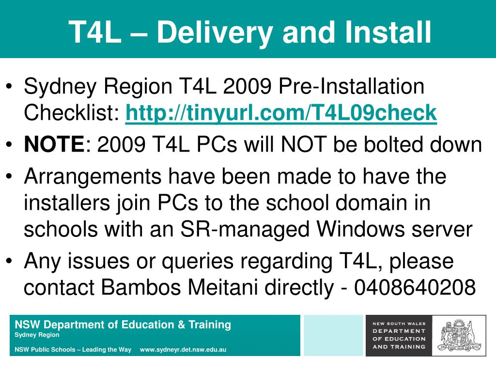 T4L – Delivery and Install