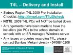 t4l delivery and install